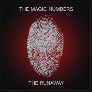 The Runaway/The Magic Numbers